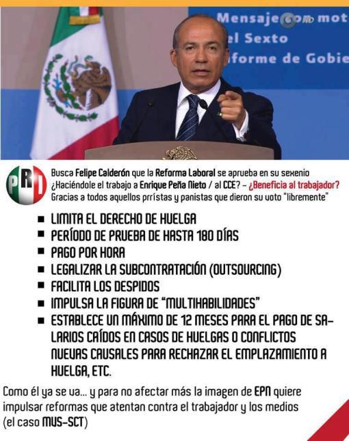 Calderón en contra del trabajador para que no quede en Peña Nieto.